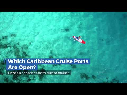 Which Caribbean Cruise Ports are Open?
