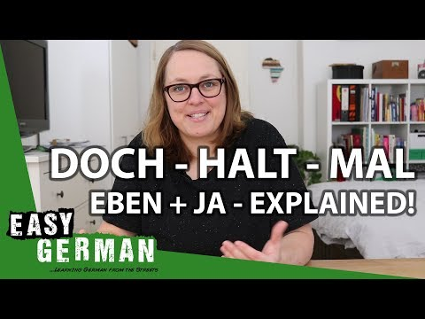 Doch, Halt, Mal, Eben + Ja - Explained! | Easy German 231