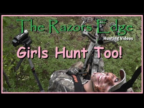 Deer Hunting: Girls Hunt Too!