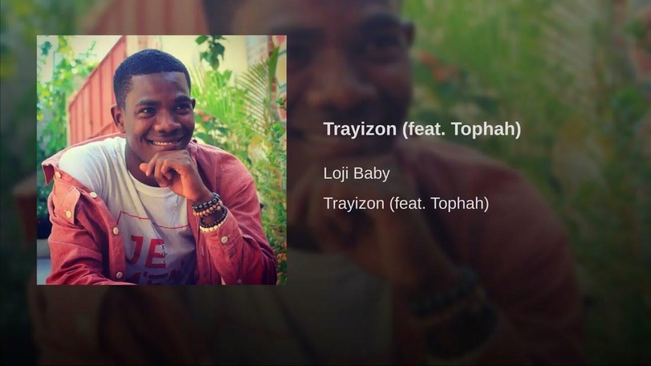 Download Loji Baby - Trayizon ft. Tophah