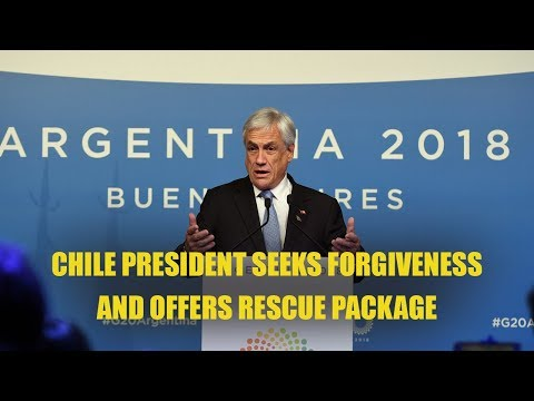 Chile President Seeks Forgiveness And Offers Rescue Package
