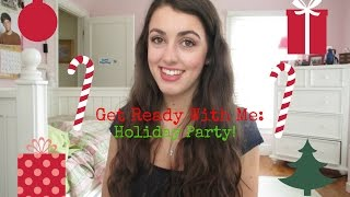 Get Ready With Me: Holiday Party! Thumbnail