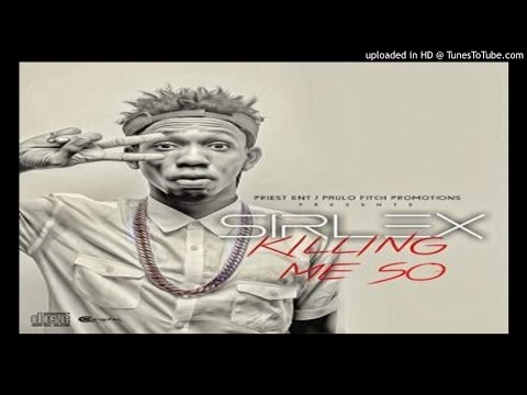 Sirlex - Kiling Me So (Prod by POPITO) (2016 MUSIC)