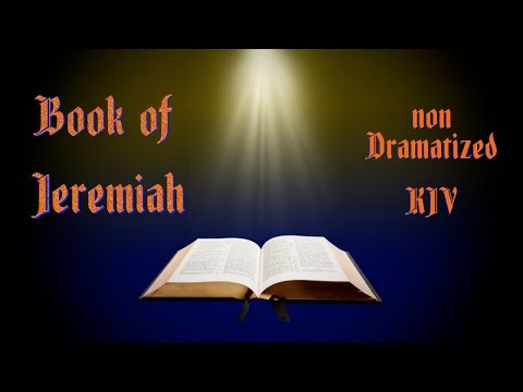 Jeremiah KJV Audio Bible with Text