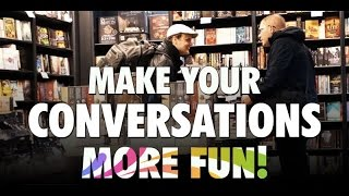 This Fun Trick Will Make Your Conversations More Playful And Witty
