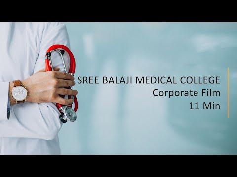 SRI BALAJI MEDICAL COLLEGE