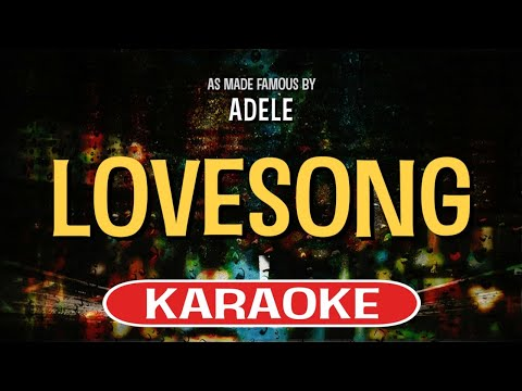 Lovesong Acoustic Karaoke Version  Adele  with Lyrics