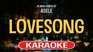 Lovesong (Acoustic Karaoke Version) by Adele (Video with Lyrics)