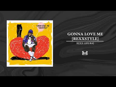 Rexx Life Raj – Gonna Love Me [REXXSTYLE]