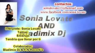 TEMAS EXCLUSIVOS-SONIA LOVATO -AND (Bladimix Dj)
