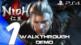 Nioh (PS4) - Gameplay Walkthrough Part 1 - Full Alpha Demo [1080P 60FPS]