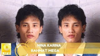 Rahmat Mega - Nina Karina (Official Audio)