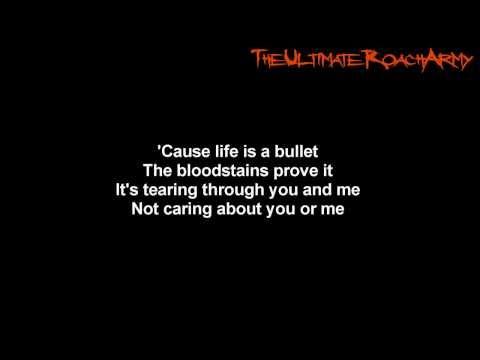 Papa Roach - Life Is A Bullet { Lyrics on screen } HD