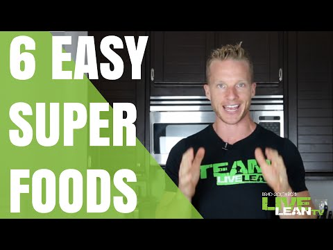 6 Easy Superfoods You Are Probably NOT Eating