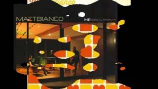 Hifi Bossanova ♫ Matt Bianco