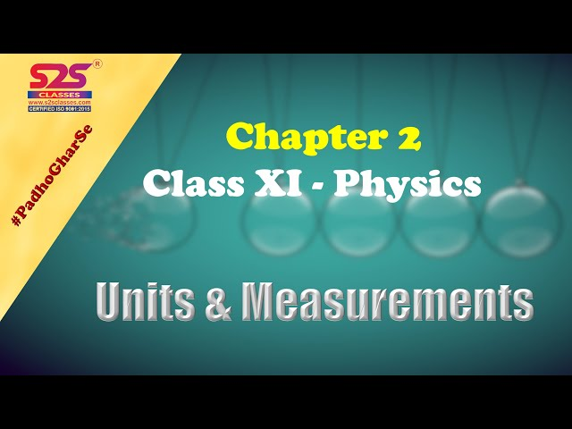 Units and Measurements || Class 11 Physics Chapter 2 | Quick Revision | jee cbse ncert