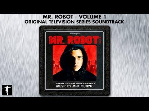 Mr. Robot Volume 1 - Mac Quayle - Soundtrack Preview (Official Video)