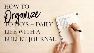 Organizing a To-Do List and Daily Schedule with a Bullet Journal