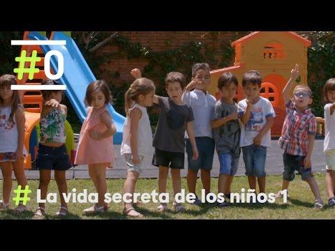 La Vida Secreta de los Niños: Programa 1 Completo   #0
