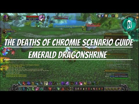 The Deaths of Chromie Scenario Guide - Emerald Dragonshrine #2 | Wow Legion patch 7.2.5