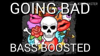 Going Bad Bass Boosted Version |Meek Mill| |Drake|