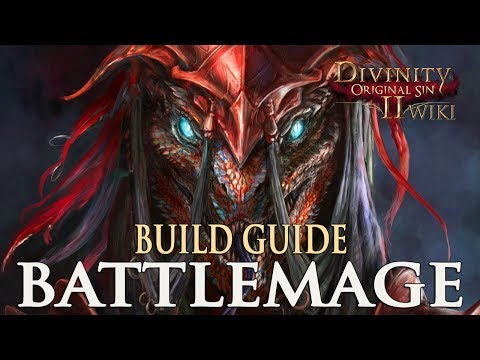 Divinity Original Sin 2 Builds - Battlemage (Mage/Warrior)