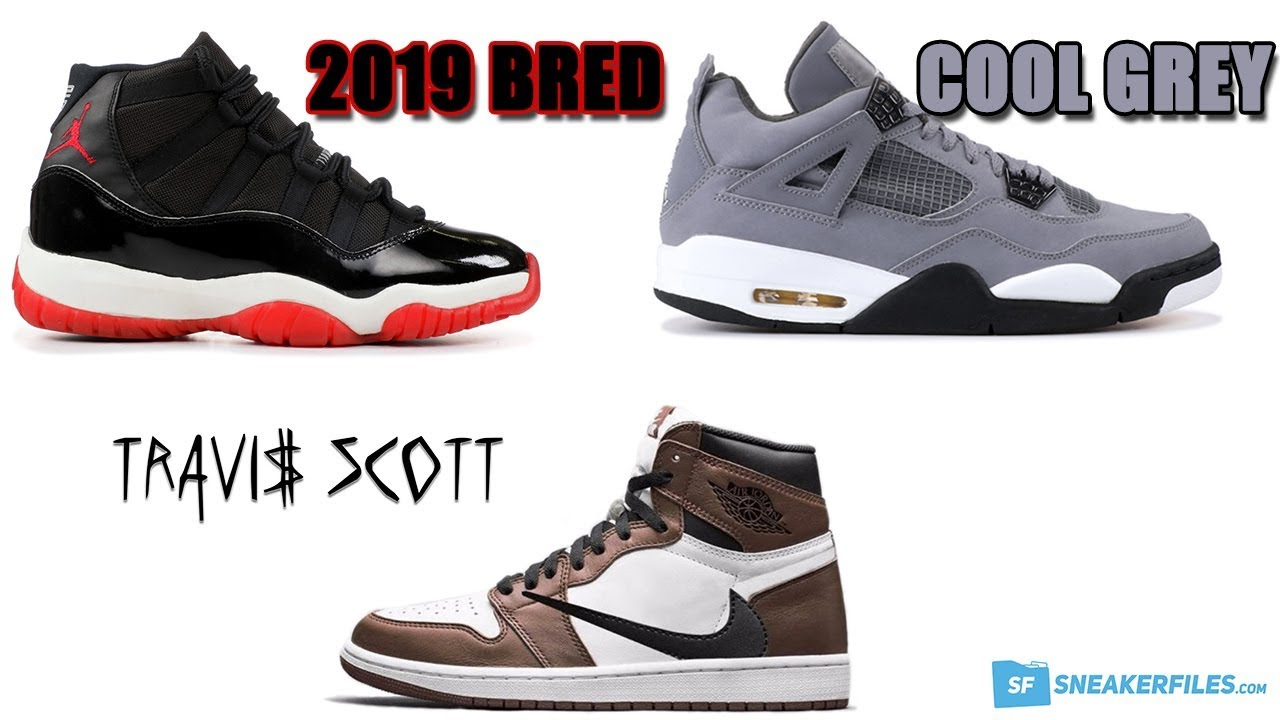 cf357bde99f AIR JORDAN 11 BRED 2019, JORDAN 4 COOL GREY, TRAVIS SCOTT x AIR JORDAN 1  AND MORE
