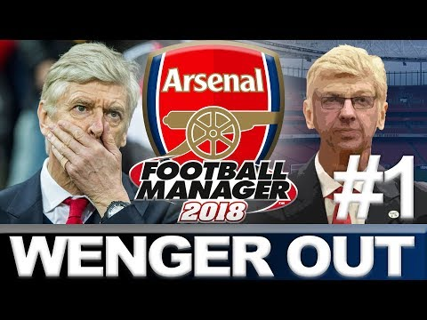 Arsenal | part 1 | wenger out | football manager 2018