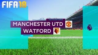 FIFA 18 - Manchester United vs. Watford @ Old Trafford