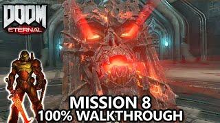 DOOM Eternal - Mission 8 - 100% Walkthrough - All Secrets, Collectibles, Upgrades & Challenges