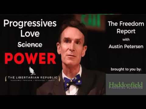 What Do Progressives Love More Than Science? Power!