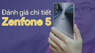 Đánh giá chi tiết Zenfone 5: Tiếc cho 1 sản phẩm tốt
