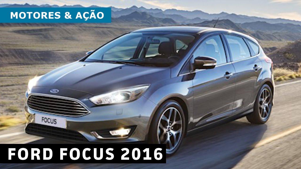 Novo Ford Focus 2018 >> Motores e Ação - Ford lança novo Focus 2016 no Brasil - YouTube