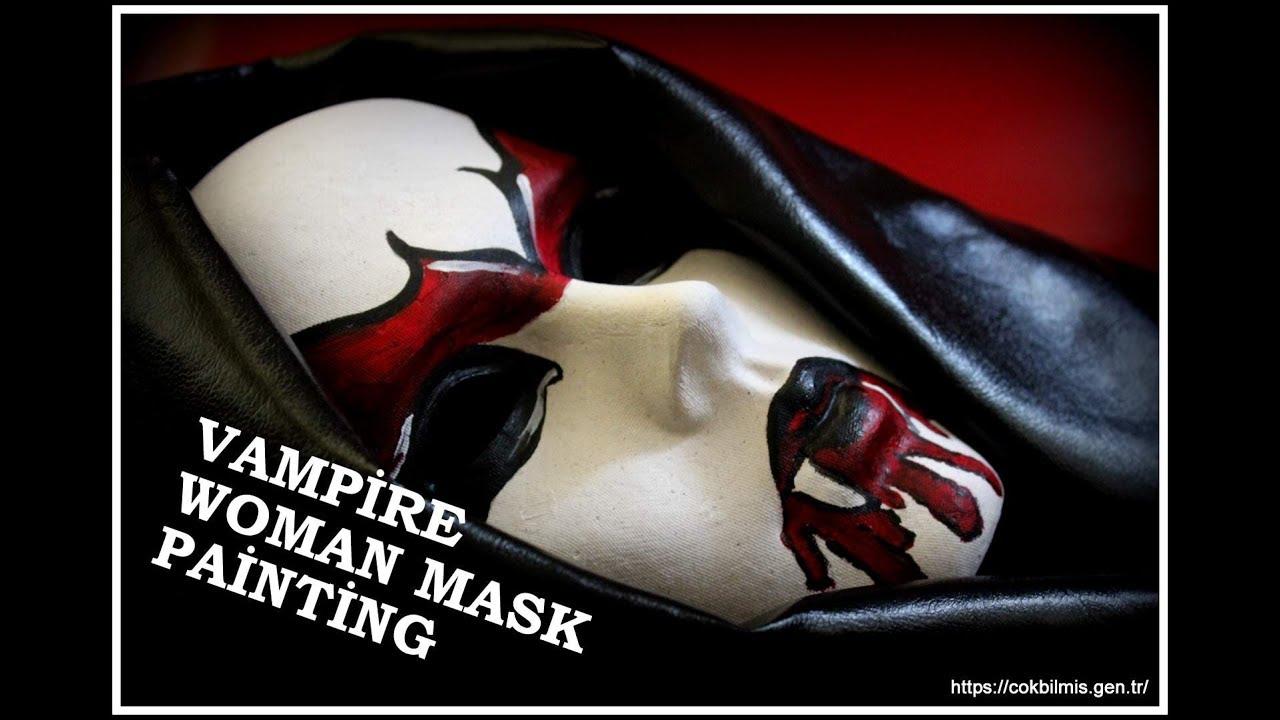 Vampir Maskesi Nasil Yapilir Vampire Woman Mask Painting Izle