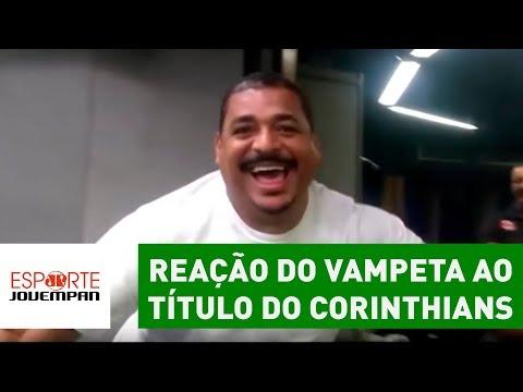 OLHA A Reação Do VAMPETA Ao Título Do Corinthians Sobre Palmeiras!