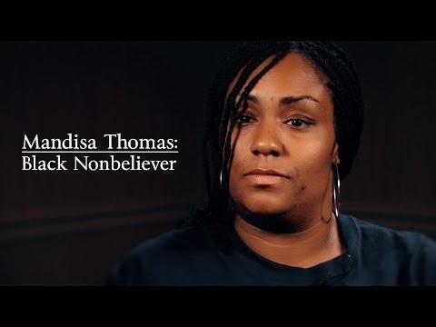 Mandisa Thomas:  Black Nonbeliever