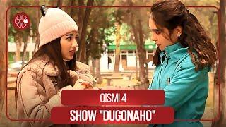 Дугонахо - Кисми 4