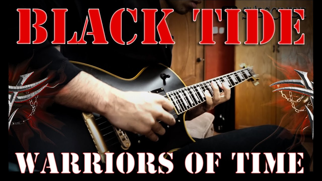 Black Tide - Warriors Of Time - YouTube