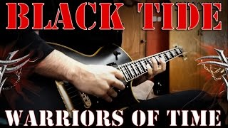 black tide warriors of time guitar cover by vance crossfire