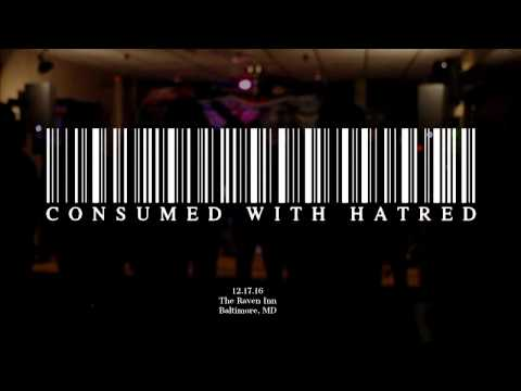 CONSUMED WITH HATRED 12 17 16, Baltimore