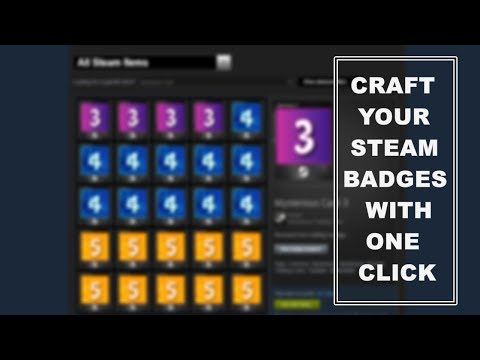 CRAFT YOUR STEAM BADGES WITH A CLICK (FASTER) (2018) 🎮