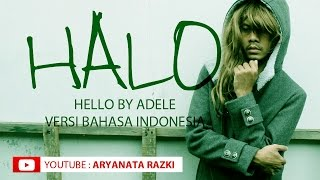 Video Adele -  Halo versi Bahasa Indonesia download MP3, 3GP, MP4, WEBM, AVI, FLV Desember 2017