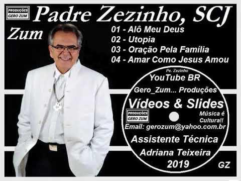 Padre Zezinho Alô Meu Deus Gero Zum Youtube