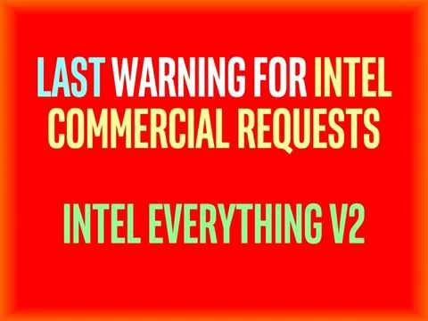 Last Warning for Intel Commercial Requests!