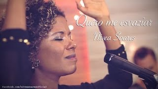 Me esvaziar  - Nivea Soares - versão ao vivo em Studio