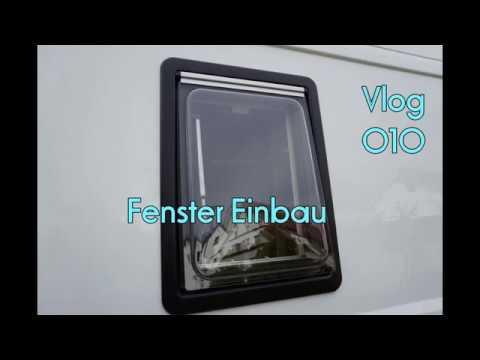 Einbau Fenster Dometic S4 In Einen Kastenwagen Youtube