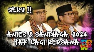 Download lagu Anies Tidak Akan Bersama Sandiaga Di 2024, Seru Nih!