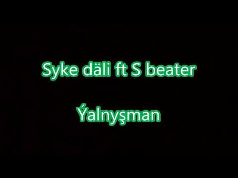 Syke dali ft S beater-Yalnysman (Aydym sozleri) (Turkmen rap)
