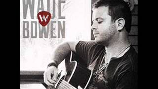 "Wade Bowen ""Saturday Night"""