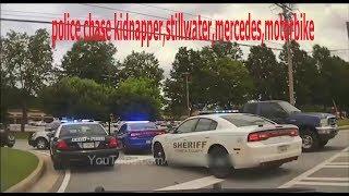 police chase kidnapper,stillwater,mercedes,motorbike